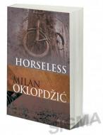 Horseless - Milan Oklopdžić