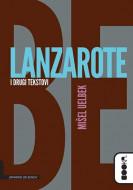 Lanzarote i drugi tekstovi - Mišel Uelbek