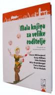 Mala knjiga za velike roditelje - Zoran Milivojević