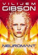 Neuromant - Vilijem Gibson
