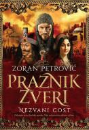 Praznik zveri 3: Nezvani gost - Zoran Petrović