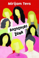 Razgovori žena - Mirijam Tejvs
