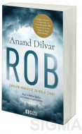Rob - Anand Dilvar