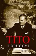 Tito i drugovi - II deo - Jože Pirjevec