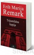 Trijumfalna kapija - Erih Marija Remark