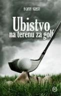 Ubistvo na terenu za golf - Agata Kristi