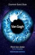 Van Gogh - More bez obala - Zvonimir Đukić Đule