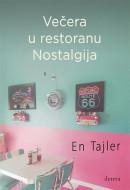 Večera u restoranu Nostalgija - En Tajler
