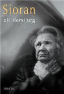 Zli demijurg - Emil Sioran