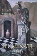 Iluminati 666 - Milan Vidojević