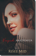 Vampirska akademija - Rišel Mid