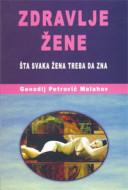 Zdravlje žene - Genadij Petrovič Malahov