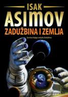 Zadužbina 5: Zadužbina i Zemlja - Isak Asimov