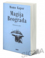 Magija Beograda - Momo Kapor