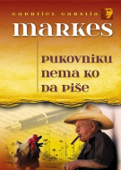 Pukovniku nema ko da piše - Gabrijel Garsija Markes
