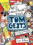 Moj savršeni svet - Tom Gejts - Liz Pišon