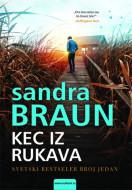 Kec iz rukava - Sandra Braun