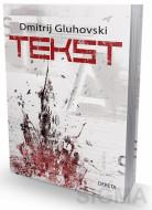 Tekst - Dmitrij Gluhovski