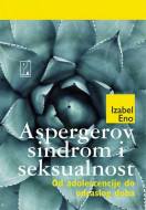 Aspergerov sindrom i seksualnost - Isabel Eno
