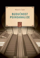 Budućnost psihoanalize - Ričard Česik