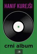 Crni album - Hanif Kurejši