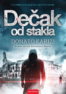 Dečak od stakla - Donato Karizi