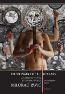 Dictionary of the Khazars - Milorad Pavić