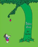 Dobro drvo - Šel Silverstejn
