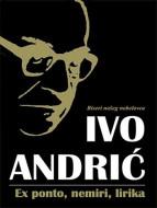 Ex ponto, nemiri , lirika - Ivo Andrić
