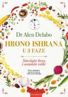 Hrono ishrana u 3 faze - Alen Delabo