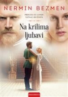 Na krilima ljubavi - Nermin Bezmen