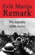 Na zapadu ništa novo - Erih Marija Remark
