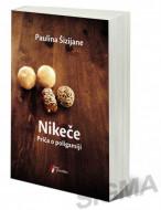 Nikeče - Priča o poligamiji - Paulina Šizijane