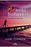 Pet jezika ljubavi - Geri D. Čepmen