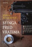 Sfinga pred vratima - Vesna Roganović