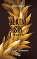 Sin zlatnoga - Pirs Braun