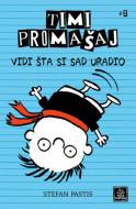Timi Promašaj - Vidi šta si sad uradio - Stefan Pastis