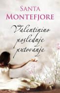 Valentinino poslednje putovanje - Santa Montefjore