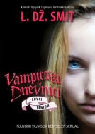 Vampirski dnevnici VIII - Lovci:Fantom - L.Dž. Smit