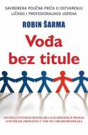 Vođa bez titule - Robin S. Šarma