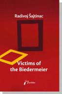 Victims of the Biedermeier - Radivoj Šajtinac