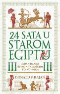 24 sata u starom Egiptu - Donald P. Rajan