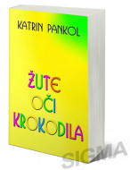 Žute oči krokodila - Katrin Pankol