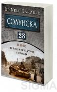 Solunska 28 - O prijateljstvu i izdaji - Dr Nele Karajlić
