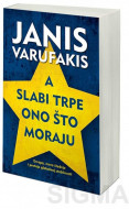 A slabi trpe ono što moraju - Janis Varufakis