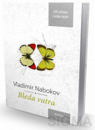 Bleda vatra - Vladimir Nabokov