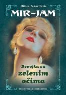 Devojka sa zelenim očima - Milica Jakovljević Mir-Jam