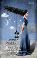 Dosadna knjiga - Jasmina Mihajlović