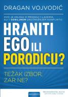 Hraniti ego ili porodicu - Dragan Vojvodić