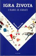 Igra života i kako je igrati - Florens Skovel Šin